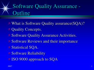 Software Quality Assurance - Outline