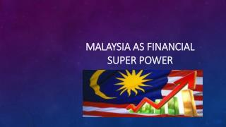 Malaysia as a Financial Supporter in Islamic Finance
