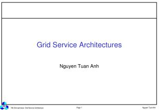 Grid Service Architectures