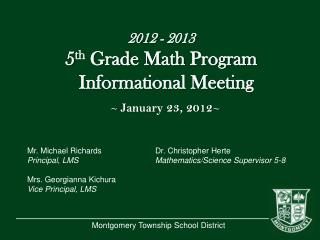 2012 - 2013 5 th  Grade Math Program    Informational Meeting