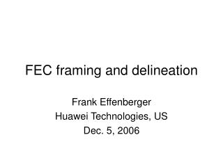 FEC framing and delineation