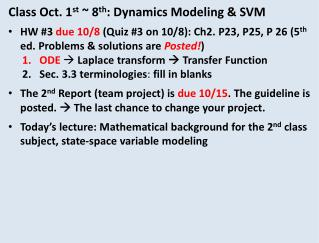 Class Oct. 1 st  ~ 8 th : Dynamics Modeling & SVM