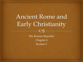 Ancient Rome and Early Christianity
