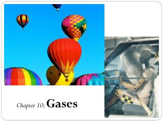 Chapter 10;  Gases