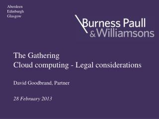 The Gathering Cloud computing - Legal considerations