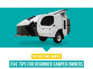 The First-Time Camper: Five Tips For Beginner Camper Owners