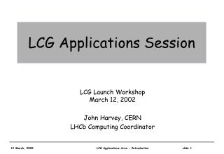 LCG Applications Session