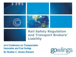 Rail Safety Regulation and Transport Brokers' Liability
