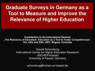 Graduate Surveys in Germany as a Tool to Measure and Improve the Relevance of Higher Education