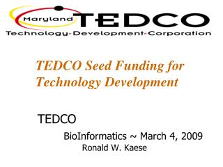 TEDCO Seed Funding for Technology Development
