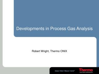 Developments in Process Gas Analysis