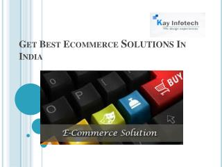Get Best Ecommerce Solutions In India