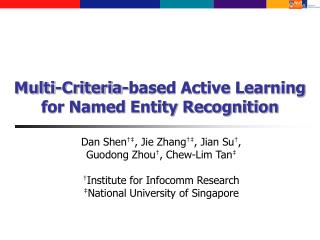Multi-Criteria-based Active Learning for Named Entity Recognition