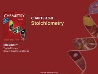 CHAPTER 3-B Stoichiometry