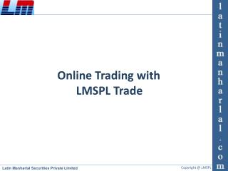 Online Trading with LMSPL Trade