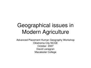 Geographical issues in Modern Agriculture