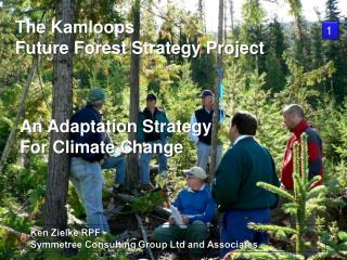 The Kamloops  Future Forest Strategy Project