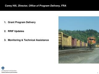 Grant Program Delivery RRIF Updates Monitoring & Technical Assistance