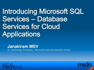Introducing Microsoft SQL Services – Database Services for Cloud Applications
