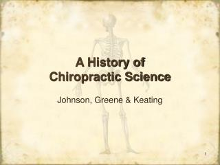 A History of  Chiropractic Science