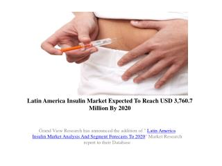 Latin America Insulin Market Outlook To 2020