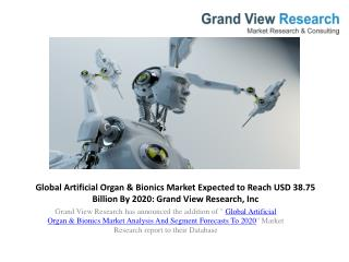 Artificial Organ & Bionics Market Study To 2020