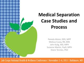 Medical Separation Case Studies and Process