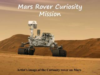 Mars Rover Curiosity Mission