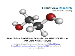 Ethylene Glycols Market Growth To 2020