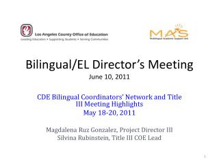 Bilingual/EL Director's Meeting June 10, 2011