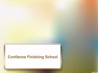 Confianza Finishing School