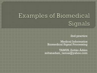 Examples of Biomedical Signals