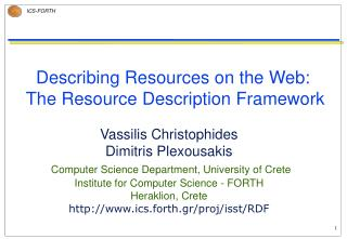 Describing Resources on the Web:  The Resource Description Framework