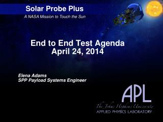 End to End Test Agenda April 24, 2014