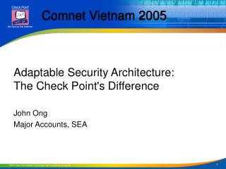 Adaptable Security Architecture:  The Check Point's Difference