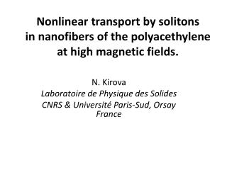 Nonlinear transport by solitons  in nanofibers of the polyacethylene  at high magnetic fields.