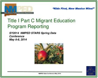 Title I Part C Migrant Education Program Reporting