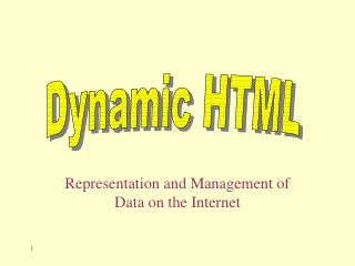 Representation and Management of Data on the Internet