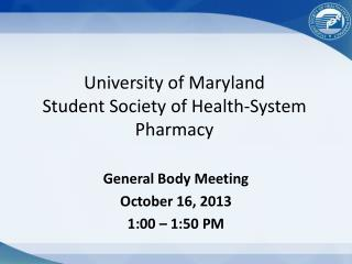 University of Maryland Student Society of Health-System Pharmacy