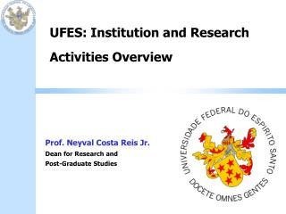 UFES: Institution and Research Activities Overview