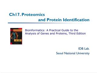 Ch17. Proteomics 			and Protein Identification