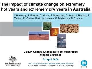 The impact of climate change on extremely hot years and extremely dry years in Australia