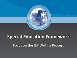 Special Education Framework