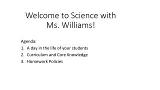 Welcome to Science with Ms. Williams!