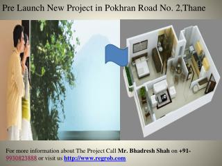 Flat in Pokhran Road No. 2, Thane newly constructed project