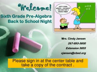 Welcome! Sixth Grade Pre-Algebra Back to School Night