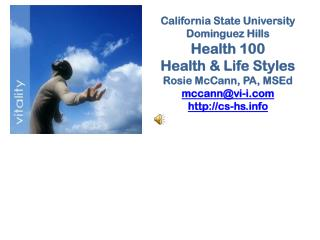 California State University Dominguez Hills Health 100 Health & Life Styles