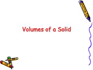 Volumes of a Solid