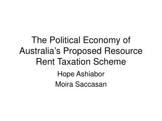 The Political Economy of Australia's Proposed Resource Rent Taxation Scheme