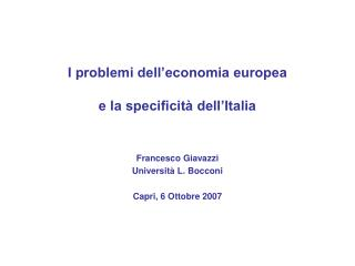 I problemi dell'economia europea e la specificità dell'Italia